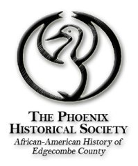 Phoenix Historical Society Edgecombe County North Carolina